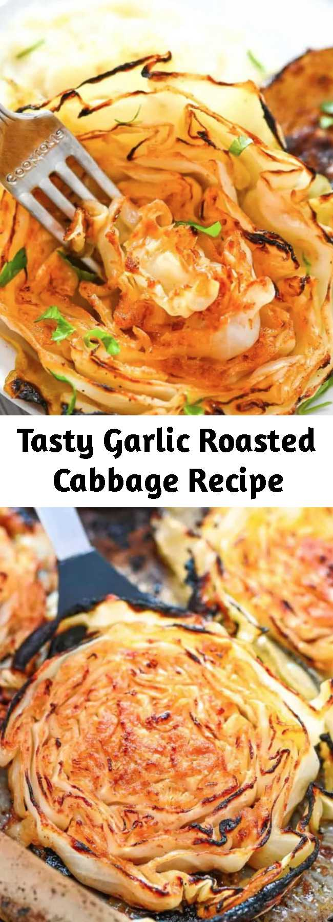 Tasty Garlic Roasted Cabbage Recipe - This Garlic Roasted Cabbage is such a tasty vegan dish. Savory with a light char, you're going to love these delicious flavors and textures. #cabbage #dinner #vegan #plantbased #vegetarian
