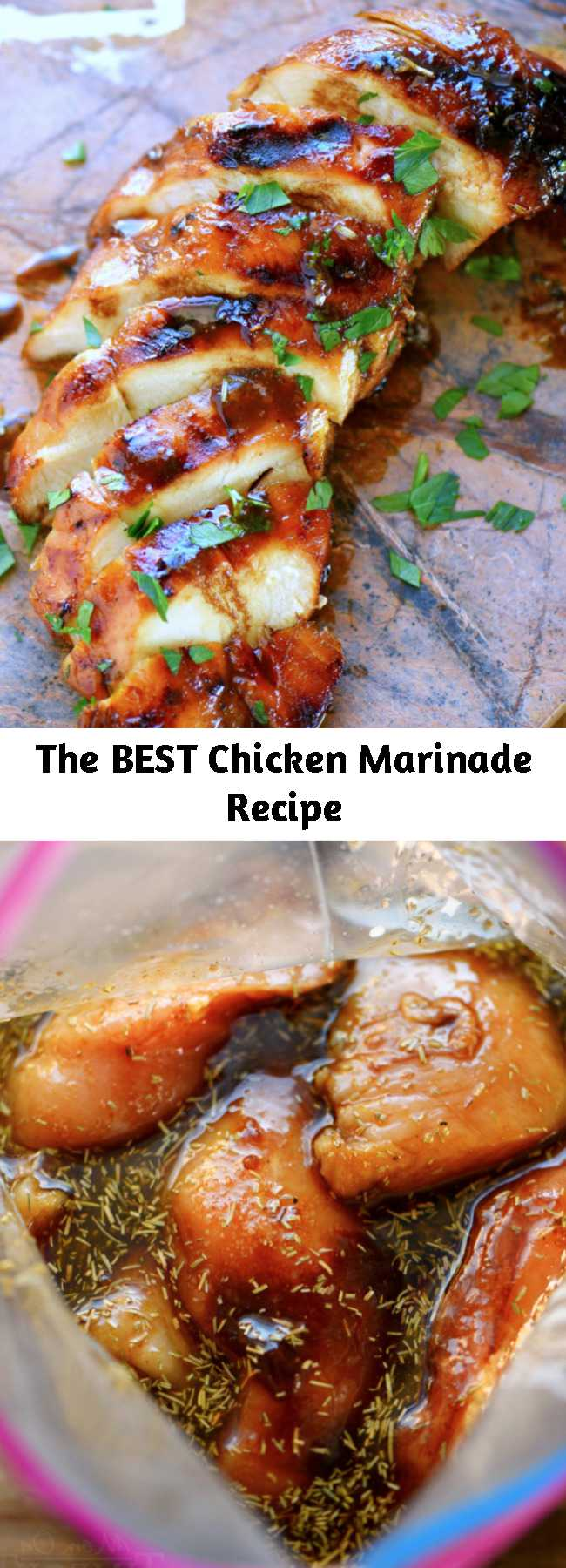 The BEST Chicken Marinade Recipe - Look no further for the Best Chicken Marinade recipe ever! This easy chicken marinade recipe is going to quickly become your favorite go-to marinade! This marinade produces so much flavor and keeps the chicken incredibly moist and outrageously delicious - try it today!