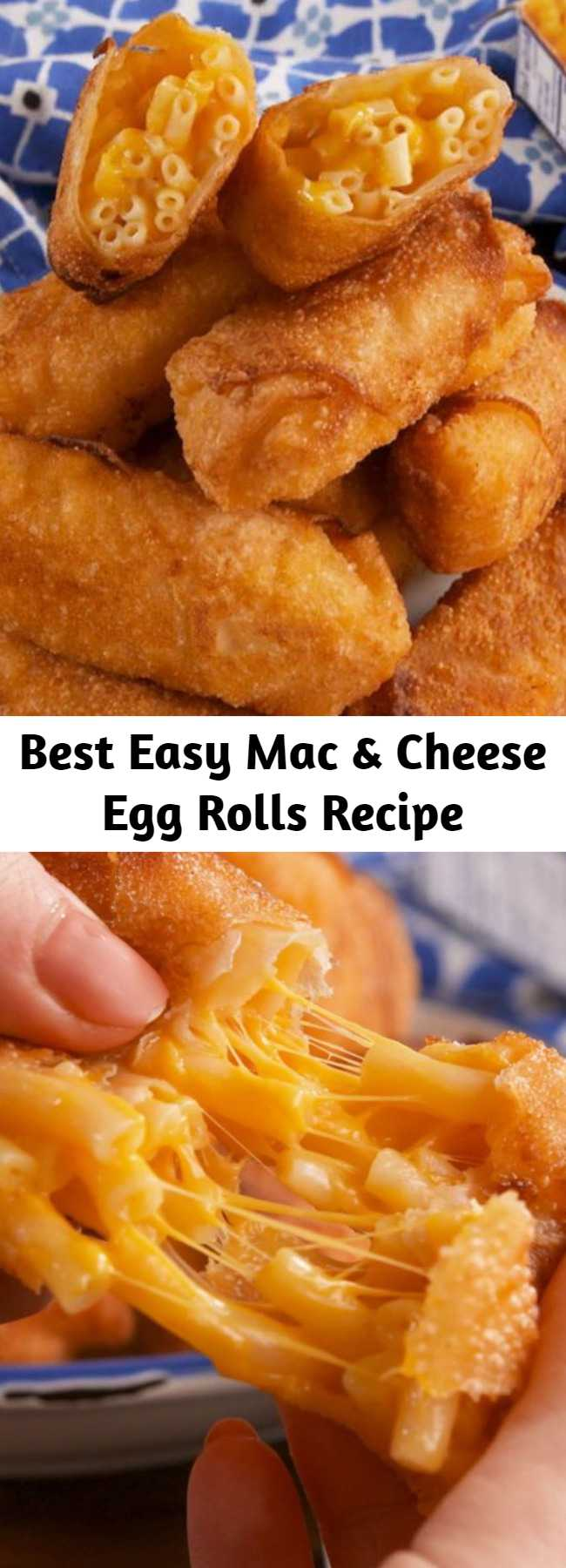 Best Easy Mac & Cheese Egg Rolls Recipe - Turns out the best way to eat mac & cheese is fried inside an egg roll wrapper. #easy #recipe #kids #kidfriendly #fried #cheese #cheesy #mac #macncheese #macaroni #eggroll #eggrolls