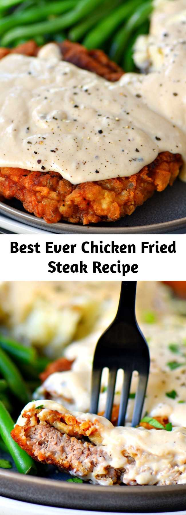 Best Ever Chicken Fried Steak Recipe - This Chicken Fried Steak is fried to golden perfection and topped with the creamiest gravy you can imagine. It's hard to imagine a more quintessential Southern meal. The hard part is deciding whether you want to make it for breakfast or dinner. My family can't get enough of these tender steaks with that delightful crispy, crunchy coating. And the gravy? Heaven! #chickenfriedsteak #dinner #recipe #entree #gravy #steak #recipes