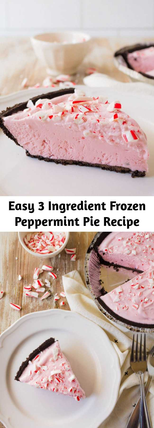 Easy 3 Ingredient Frozen Peppermint Pie Recipe - Make this Frozen Peppermint Pie using only 3 things.  It's the easiest recipe and so wonderful for the holidays!
