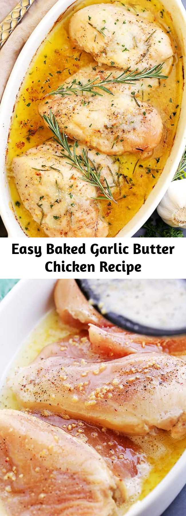 Easy Baked Garlic Butter Chicken Recipe - Super quick, easy and SO delicious Garlic Butter Chicken with fresh rosemary and cheese. The perfect one pan chicken dinner for a weeknight!