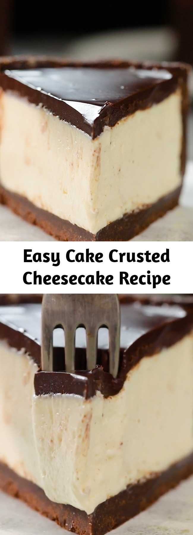 Easy Cake Crusted Cheesecake Recipe - Cake and Cheesecake all in one!