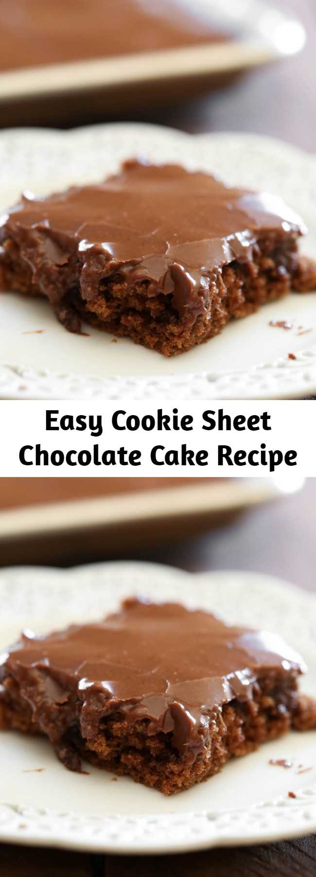 """Easy Cookie Sheet Chocolate Cake Recipe - This has been one of my favorite chocolate recipes since forever!  Whenever my mom would say, """"I want something chocolate, what should I make?""""  This was always the response."""