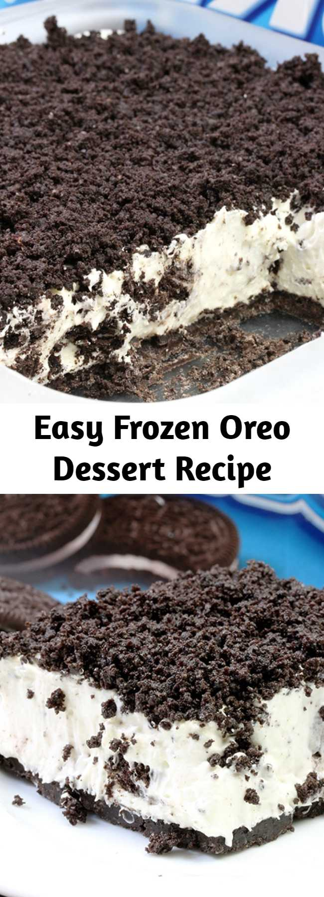 Easy Frozen Oreo Dessert Recipe - This Easy Frozen Oreo Dessert is light, frozen summer dessert… so easy to prepare – just perfect for Oreo cookie fans. One of my favorite frozen desserts. The first layer is made of Oreo cookies and butter, than comes frozen layer of cream cheese, sugar, heavy cream, condensed milk, vanilla and crushed Oreo cookies with Oreo crumbs on the top. Yummy!!!