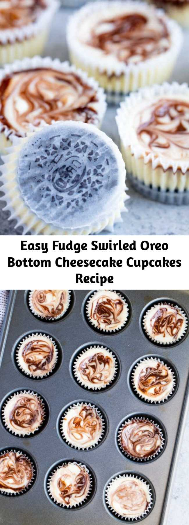 Easy Fudge Swirled Oreo Bottom Cheesecake Cupcakes Recipe - Fudge Swirled Oreo Bottom Cheesecake Cupcakes are a delicious twist on your standard cupcake. It's a fudge swirled mini cheesecake that sits on top of an Oreo cookie. What's not to love? #cheesecake #oreo
