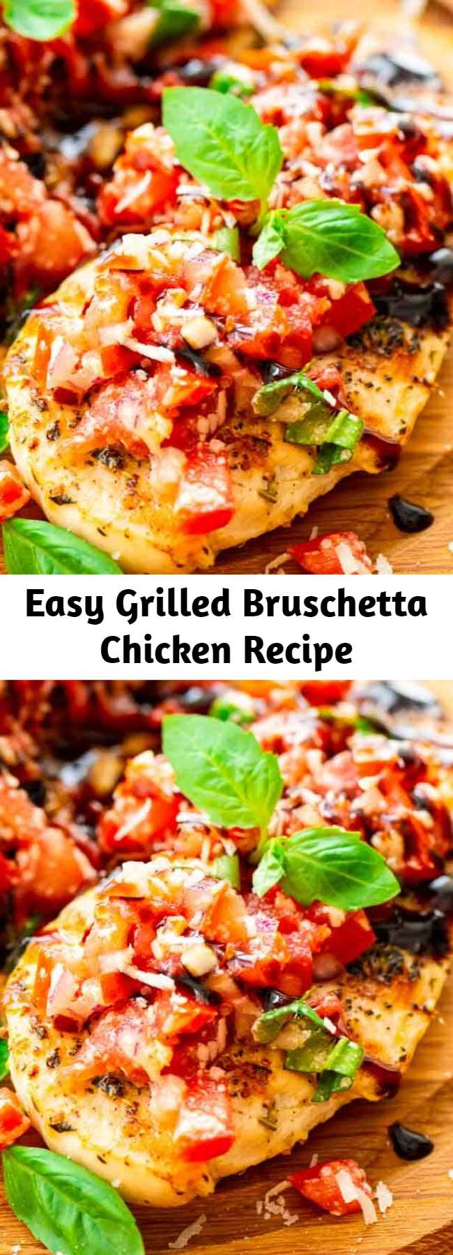 Easy Grilled Bruschetta Chicken Recipe - Quick and easy recipe made on the grill or in a grill pan! Tender, juicy chicken topped with bruschetta and a balsamic glaze! #bruschetta #recipe