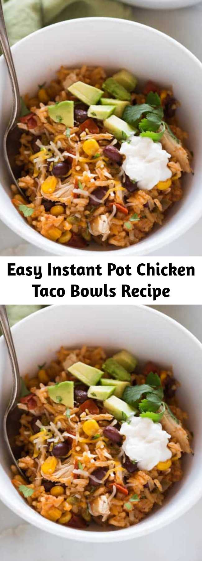 Easy Instant Pot Chicken Taco Bowls Recipe - This all in one dinner has quickly become a family favorite! Instant Pot Chicken Taco Bowls all cooked together in one pot with rice, black beans, corn, salsa chicken and seasonings.