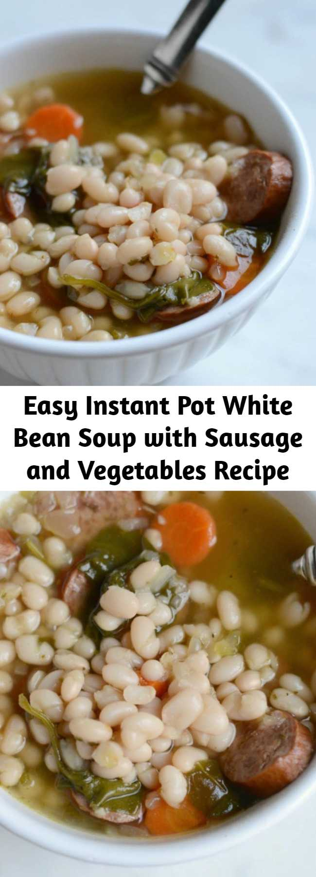 Easy Instant Pot White Bean Soup with Sausage and Vegetables Recipe - This Instant Pot soup recipe is easy, delicious and hassle-free. Made with smoked sausage, white beans, and vegetables with an herb-infused broth.