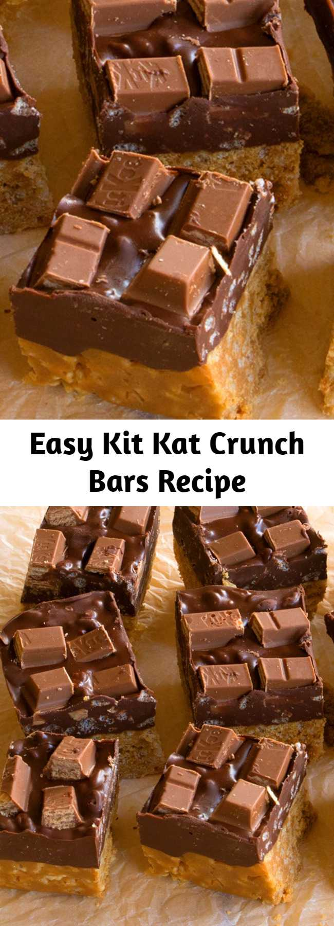 Easy Kit Kat Crunch Bars Recipe - Kit Kat lovers, we're lookin' at you!