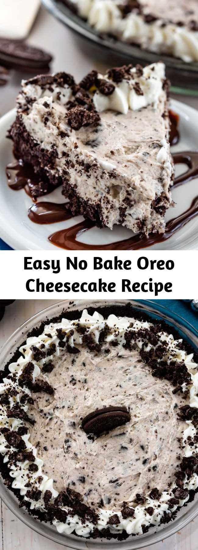Easy No Bake Oreo Cheesecake Recipe - This No Bake Oreo Cheesecake is easy, delicious, and the perfect pie! Start with a homemade Oreo crust and fill it with cookie filled cheesecake for the perfect no bake cheesecake!