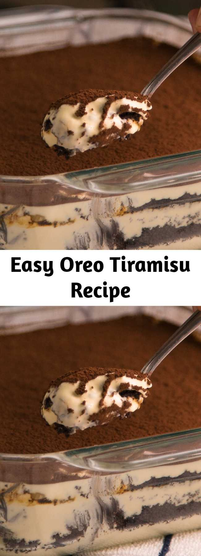 Easy Oreo Tiramisu Recipe - We're layering your two favorite desserts to give you all the feels.