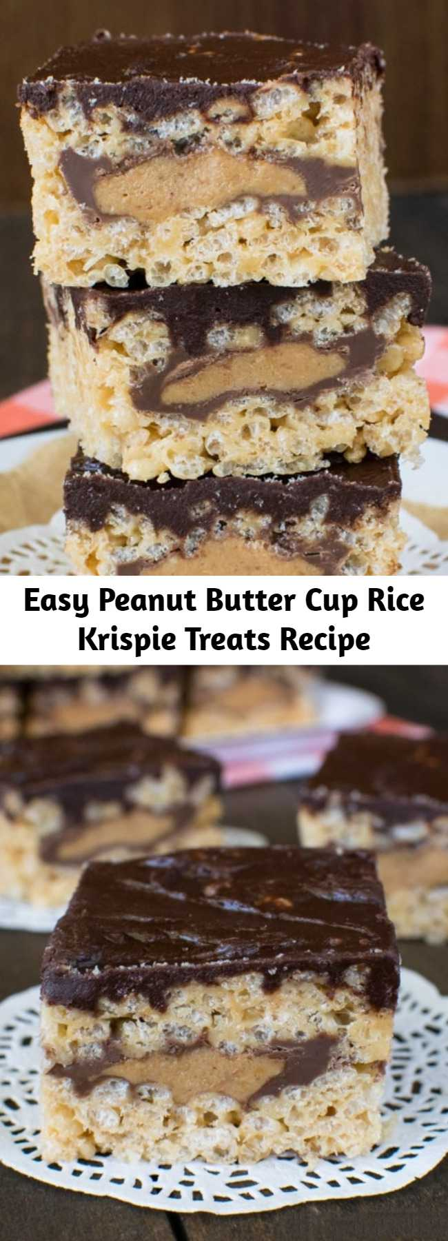 Easy Peanut Butter Cup Rice Krispie Treats Recipe - A layer of candy bars and chocolate make these Peanut Butter Cup Rice Krispie Treats the best no bake treats you will ever have. These will not last long when you bring them to picnics or barbecues.