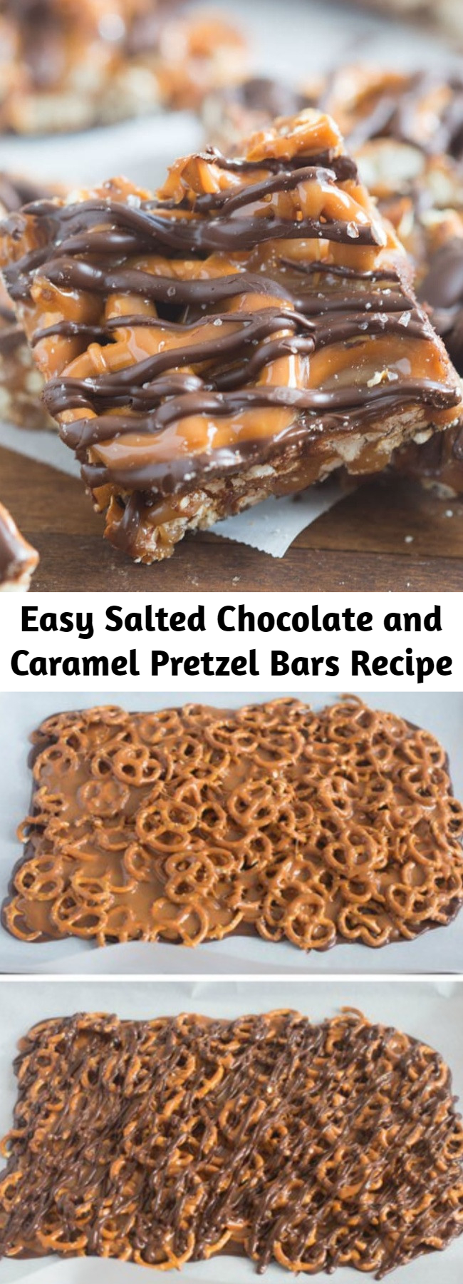 Easy Salted Chocolate and Caramel Pretzel Bars Recipe - These simple, 4-ingredient Salted Chocolate Caramel Pretzel Bars will quickly become your new favorite sweet and salty treat! No bake and no candy thermometer needed.