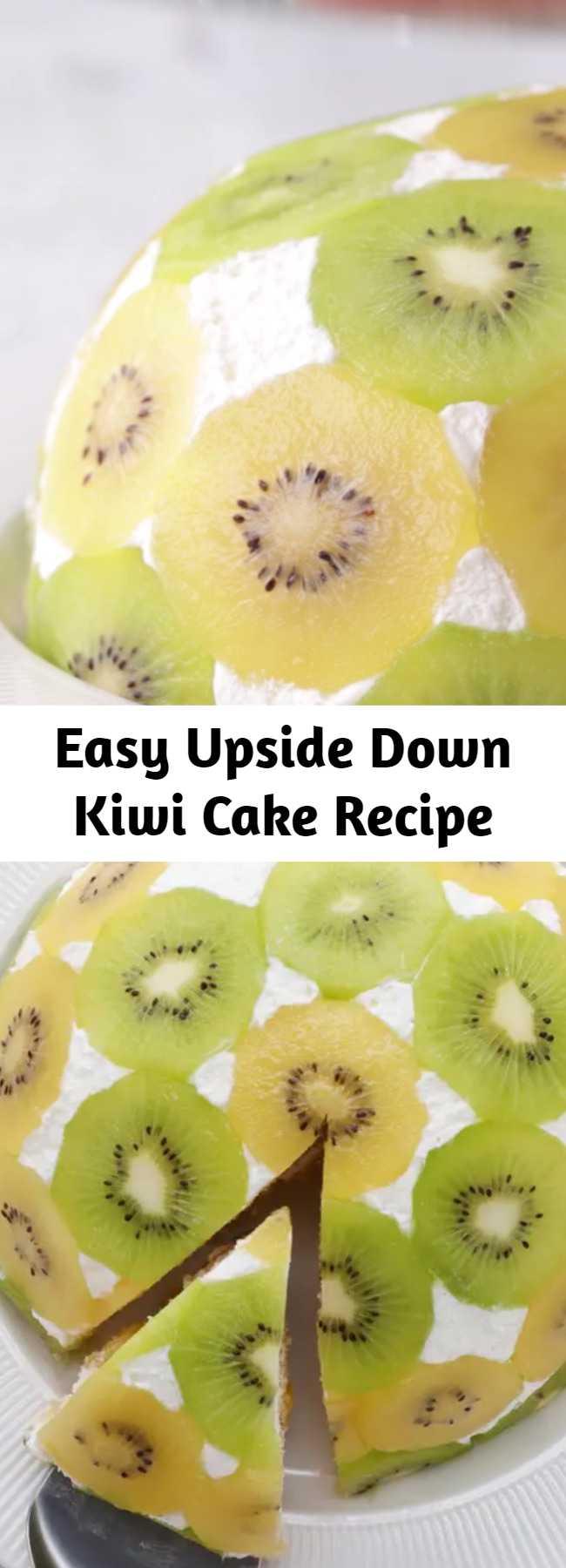 Easy Upside Down Kiwi Cake Recipe - This Upside Down Kiwi Cake looks amazing and taste even Better!!