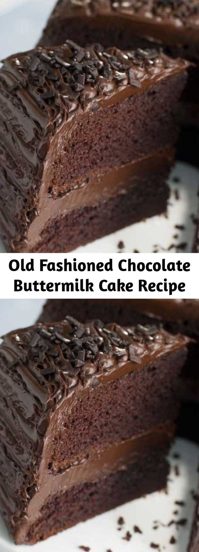 Old Fashioned Chocolate Buttermilk Cake Recipe - The perfect recipe for an old-fashioned chocolate buttermilk cake that is so moist that your guests will think it came from a bakery!