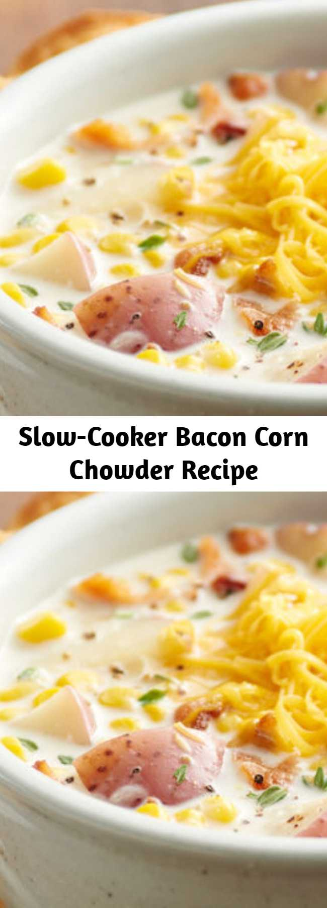 Slow-Cooker Bacon Corn Chowder Recipe - Hearty and creamy, this classic corn and potato soup gets extra oomph from our favorite ingredient—bacon. It only takes a few minutes to pull together, and then the slow cooker will do all the work.