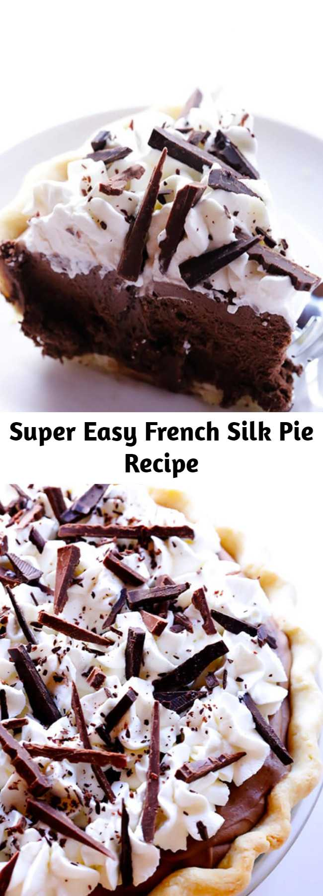 Super Easy French Silk Pie Recipe - If you love chocolate pie, you are going to love this French Silk Pie recipe! Some of you probably know it simply as Chocolate Pie. But whatever you call it, this French Silk Chocolate Pie is decadent, creamy, silky, and a definite crowd-pleaser. And it is filled with chocolate!!!