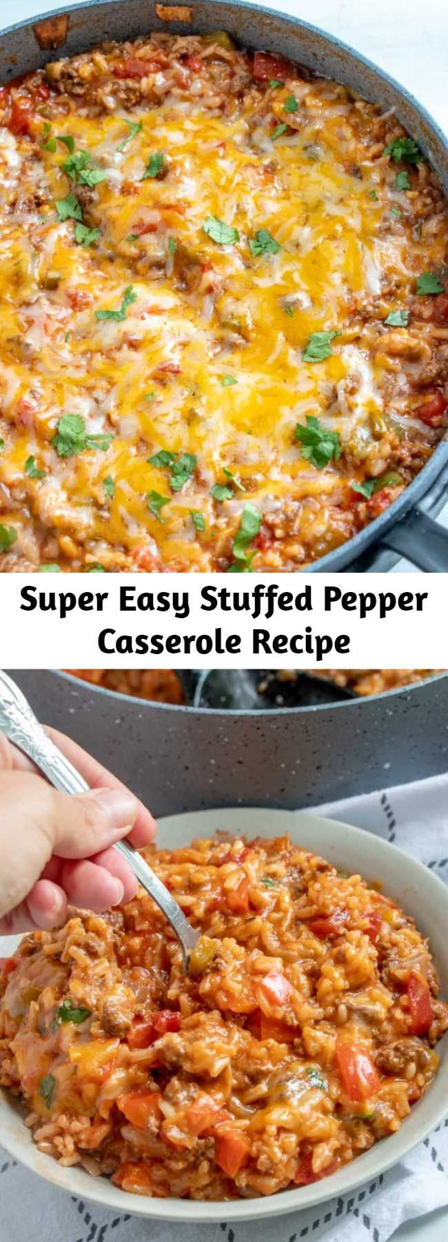Super Easy Stuffed Pepper Casserole Recipe - This Stuffed Pepper Casserole has all the delicious flavors of regular stuffed peppers but turned inside out and made in one pan, keeping the mess to a minimum! #dinnertime #beef #cheesy #recipe #easyrecipe #tasty