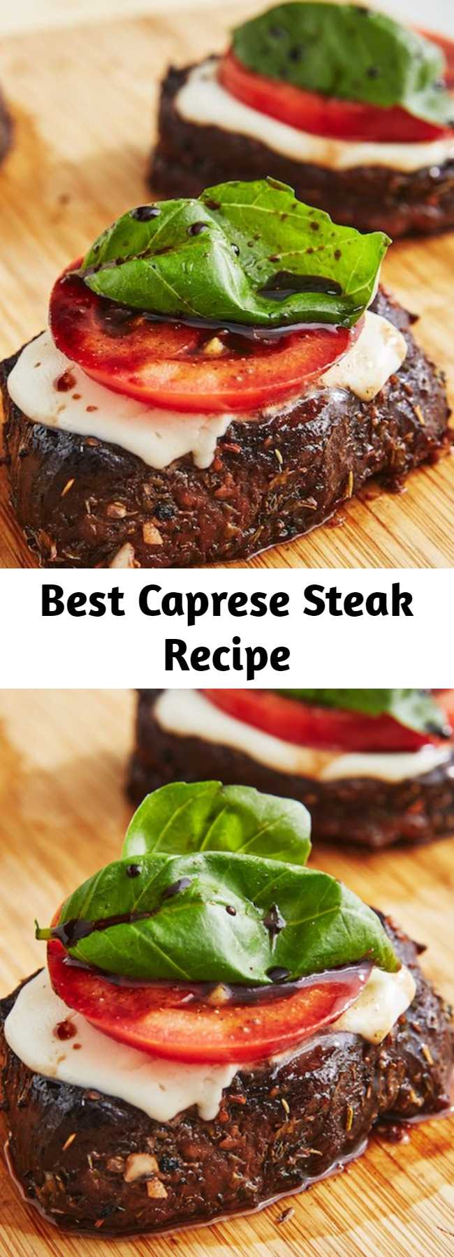 Best Caprese Steak Recipe - Looking for a caprese recipe? This Caprese Steak is amazing. Is making us totally capr-azy!