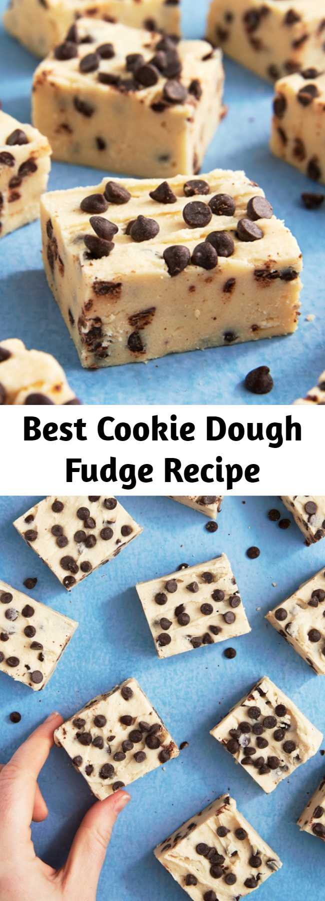 Best Cookie Dough Fudge Recipe - This fudge is for the cookie dough lovers of the world.