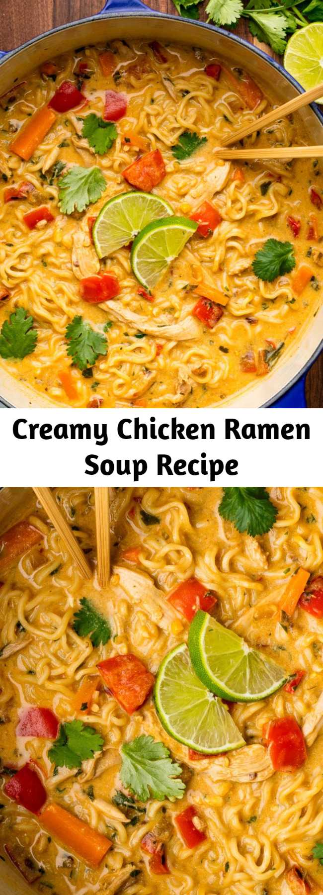Creamy Chicken Ramen Soup Recipe - Looking for an easy ramen chicken noodle? This Creamy Chicken Ramen Soup is the best. This recipe packs a flavorful punch and then some! You get some spiciness from the curry powder, a rich creaminess from the coconut milk and if you top that of with a squeeze of lime, you have a chicken soup that will ambush your taste buds.
