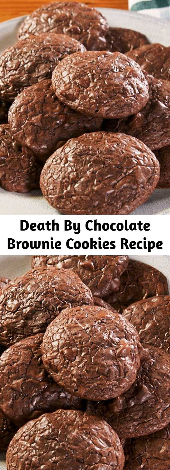 Death By Chocolate Brownie Cookies Recipe - Is it a cookie? Is it a brownie? It's... well... both! These fudgy, chewy edges, crinkly crusts, SUPER chocolatey cookies are the best of both worlds, and we're here for it.