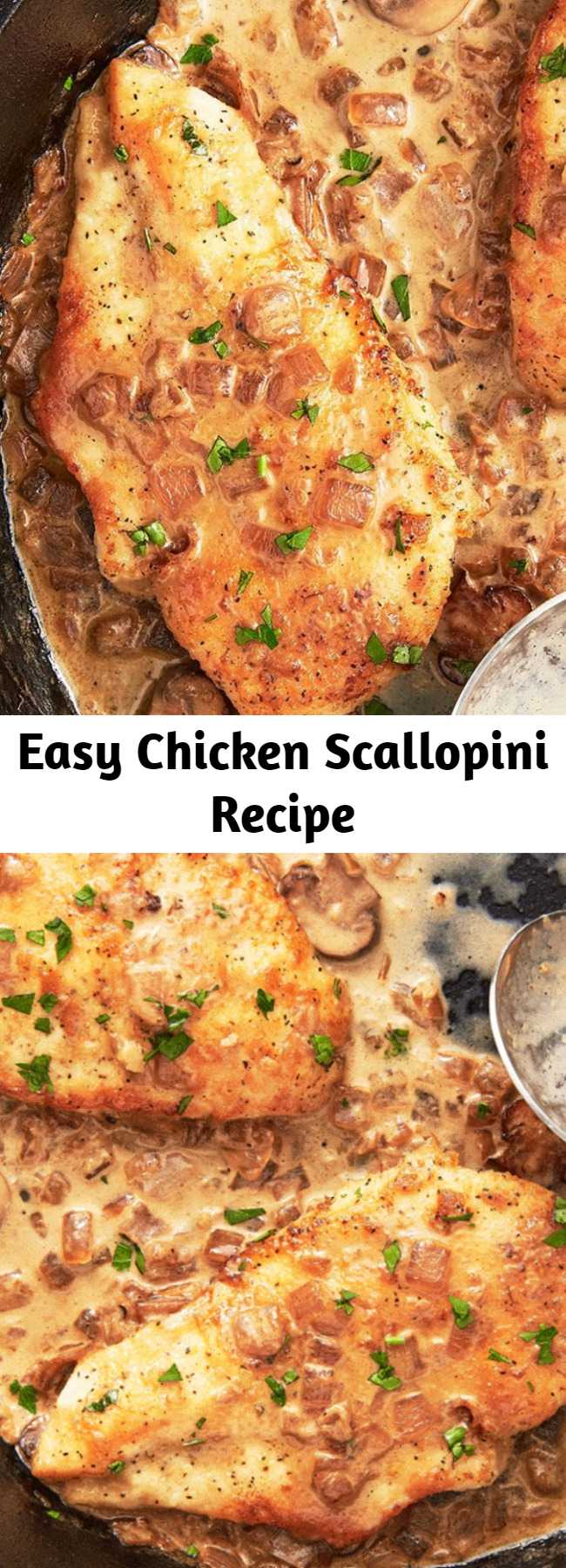 Easy Chicken Scallopini Recipe - This meal is the perfect combo for a weeknight meal: perfectly light but still hearty. #easy #chicken #scallopini #sauce #mushrooms #recipes #lemon #best #creamy