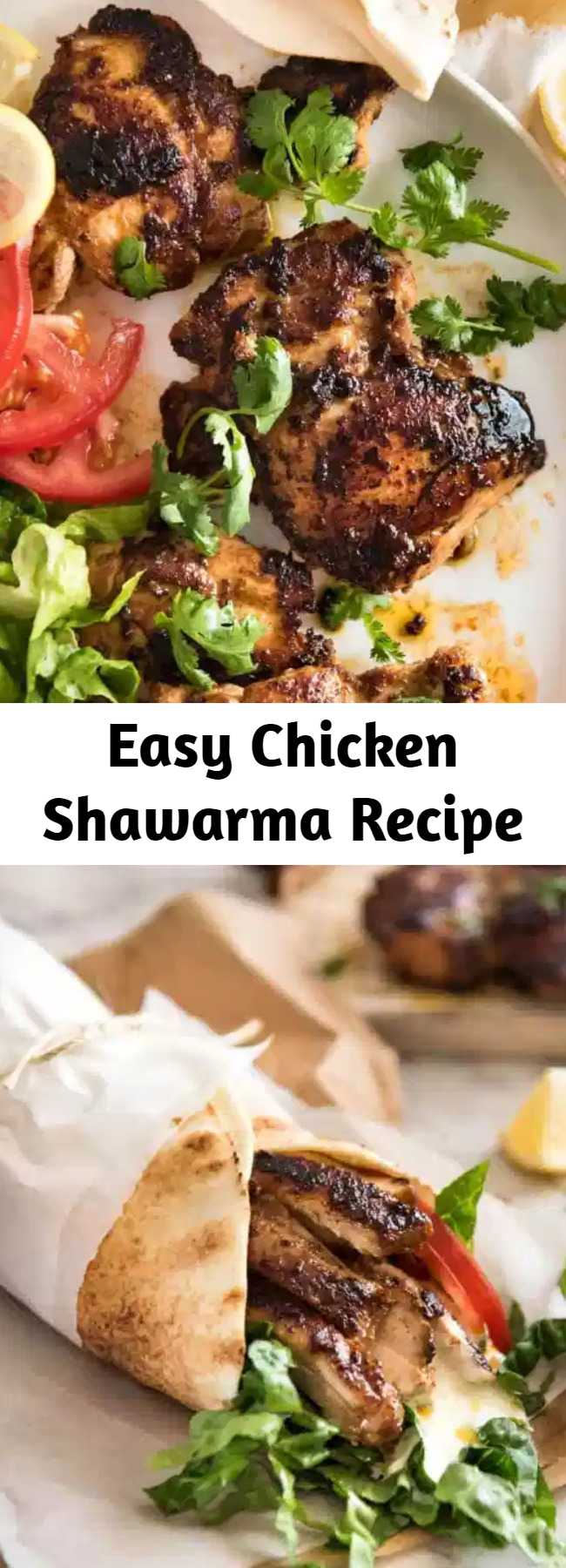 Easy Chicken Shawarma Recipe - This Middle Eastern chicken is incredibly aromatic. The marinade is very quick to prepare and the chicken can be frozen in the marinade, then defrosted prior to cooking. It is best cooked on the outdoor grill / BBQ, but I usually make it on the stove. Serve with a simple salad and flatbread laid out on a large platter and let your guests make their own wraps.