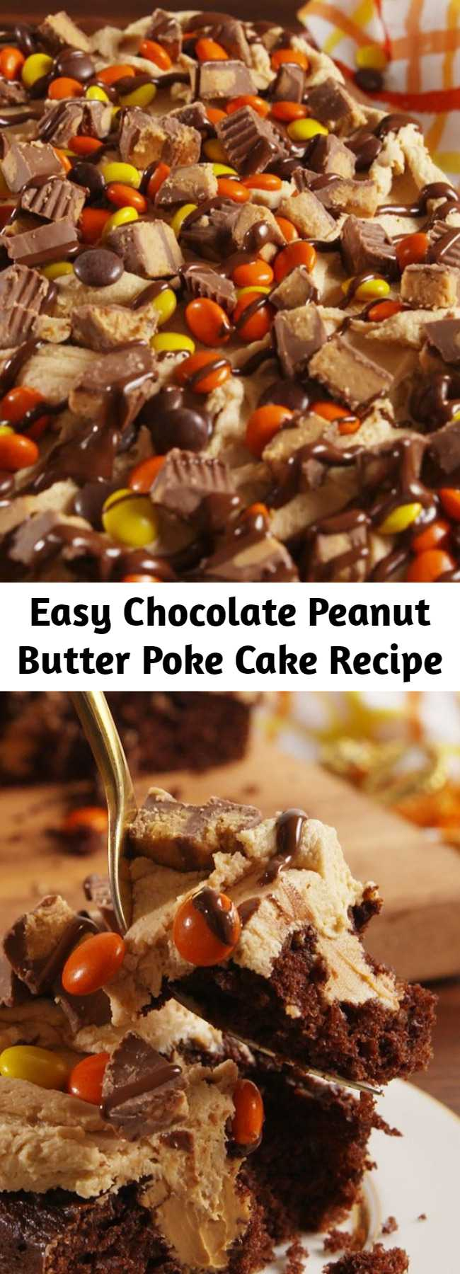 Easy Chocolate Peanut Butter Poke Cake Recipe - Chocolate peanut butter poke cake is for serious butter lovers only. #easy #recipe #chocolate #peanutbutter #pb #pokecake #cake #dessert #reeses #reesespieces #baking