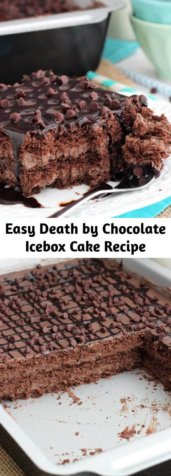 Easy Death by Chocolate Icebox Cake Recipe - This Death by Chocolate Icebox Cake was a huge hit! Layers of chocolate ganache, chocolate mousse and chocolate graham crackers are topped with chocolate sauce for a decadent treat that'll put you in a chocolate coma!