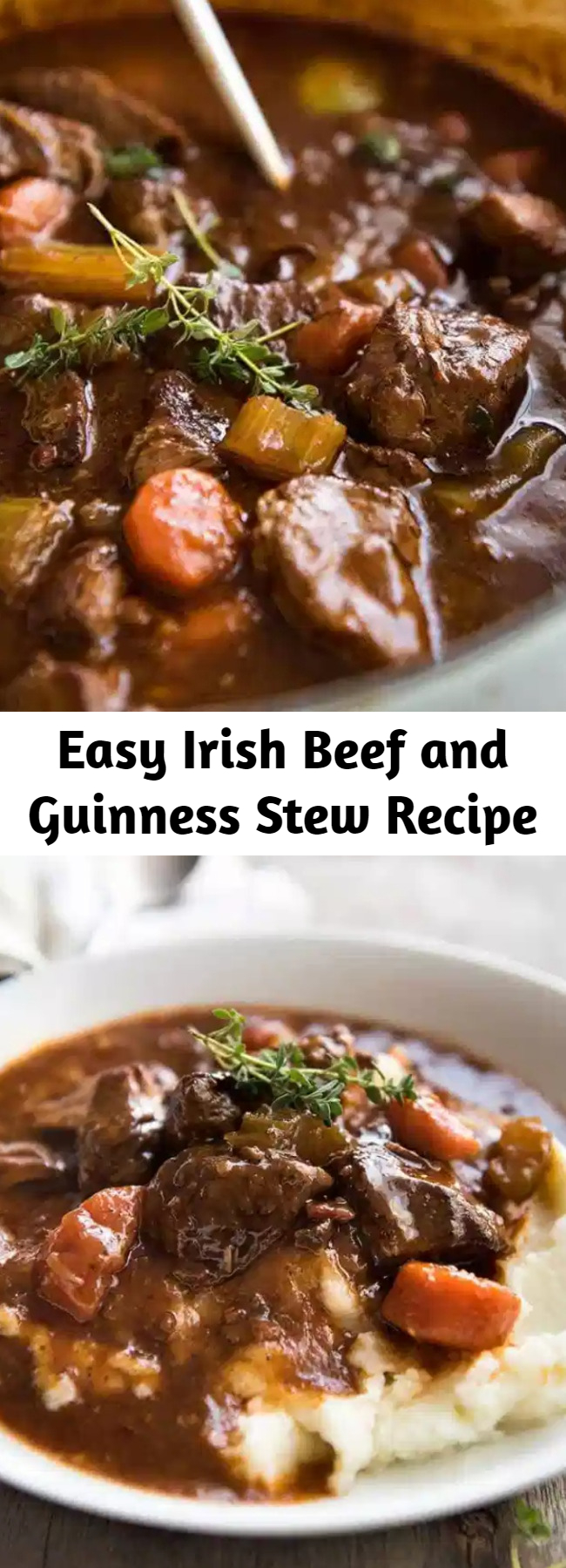 Easy Irish Beef and Guinness Stew Recipe - There's no greater comfort food than a hearty stew. And the iconic Irish Beef and Guinness Stew might be the king of them all! The Guinness Beer is the secret weapon ingredient in this! Guinness Beer gives the sauce an incredible rich, deep complex flavour, and the beef is fall-apart tender.