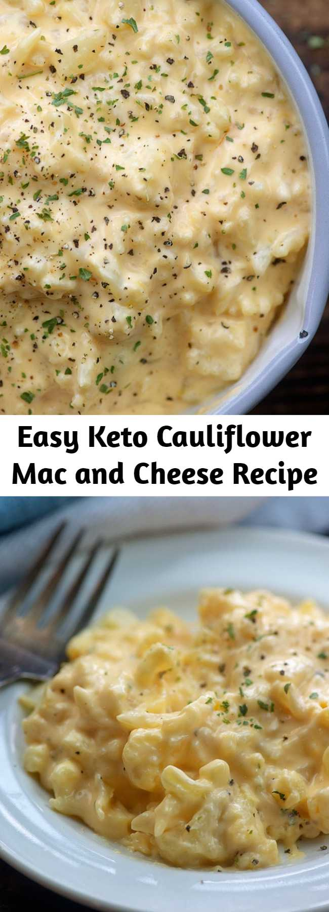 Easy Keto Cauliflower Mac and Cheese Recipe - Cauliflower mac and cheese is extra cheesy and melty! This tastes so much like the real deal that I bet you won't even miss the carbs. This one is both kid friendly and keto friendly! #keto #lowcarb #cauliflower #recipe
