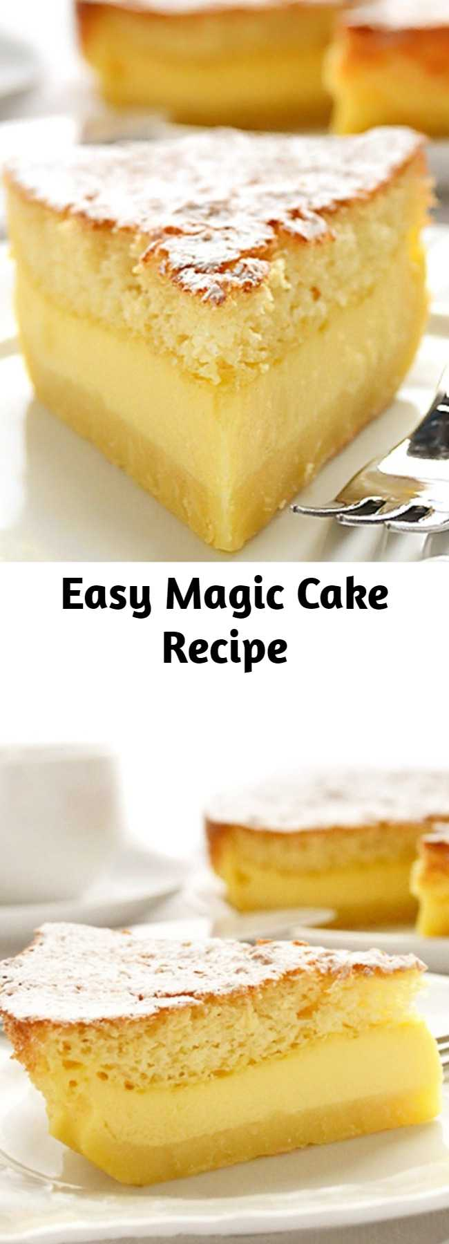 Easy Magic Cake Recipe - Vanilla Magic Cake – 1 batter during baking magically separates into 3 layers: dense on the bottom, custard in the middle, sponge on top.