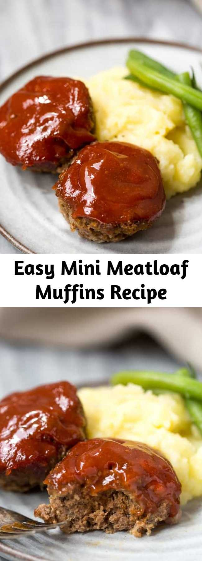 Easy Mini Meatloaf Muffins Recipe - Easy Mini Meatloaf muffins are made with ground beef or ground turkey and topped with a delicious meatloaf sauce.  They are easier and healthier than traditional meatloaf.