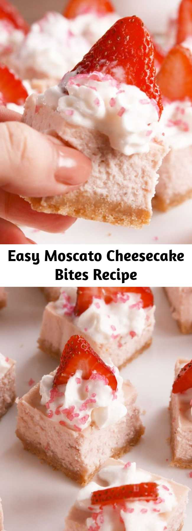 Easy Moscato Cheesecake Bites Recipe - A cheesecake that's as fancy as you. #recipe #easyrecipe #dessert #cheesecake #cheese #strawberry #strawberries #strawberryrecipes #whippedcream #creamcheese #moscato #wine