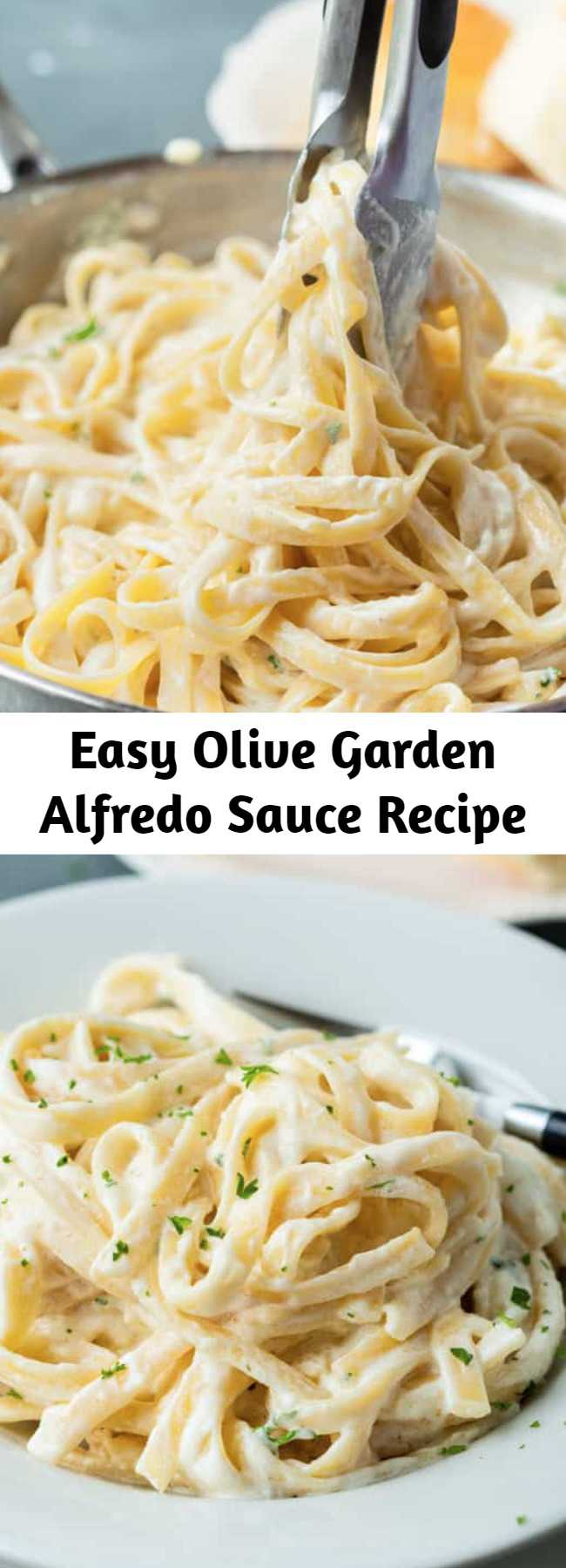 Easy Olive Garden Alfredo Sauce Recipe - Make Olive Garden's Alfredo Sauce Recipe at home in just 20 minutes! Pair it with Fettuccine for an easy dinner idea the whole family will love! #alfredo #olivegarden #fettuccine #pasta #italian #dinner
