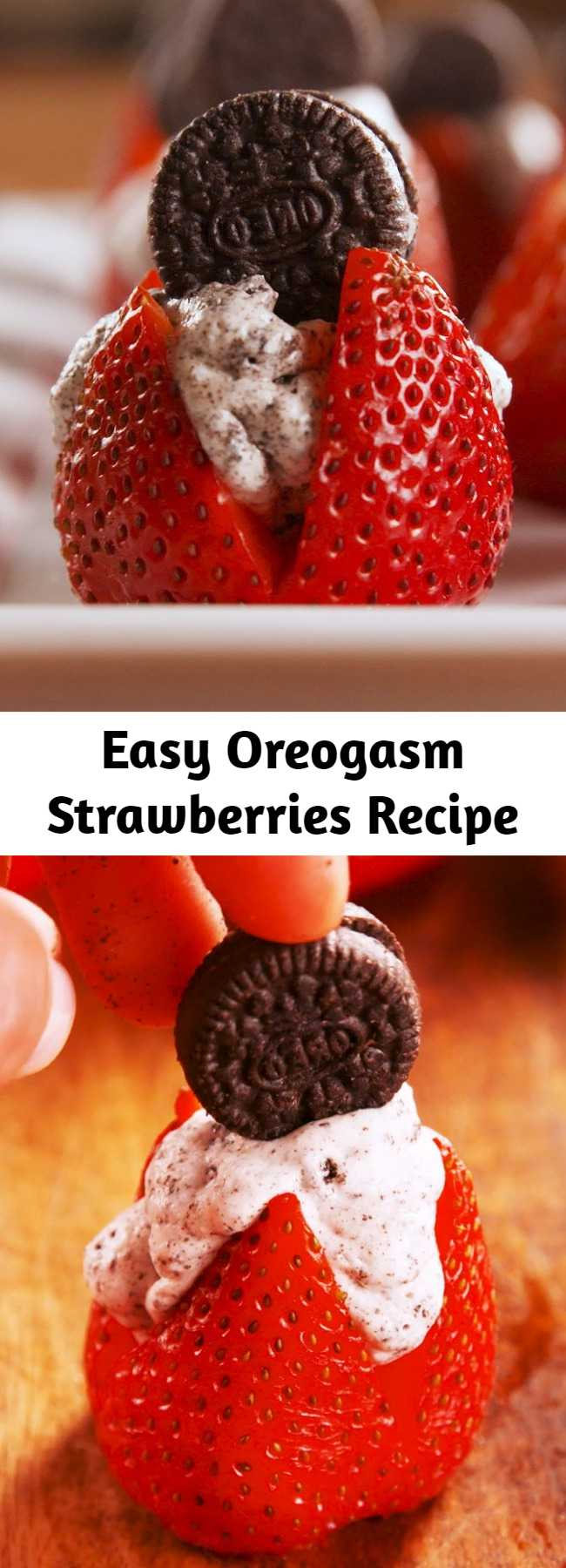 Easy Oreogasm Strawberries Recipe - Quick and easy and delectable. Stuffed with cookies n' cream filling, these treats give chocolate covered strawberries a run for their money.