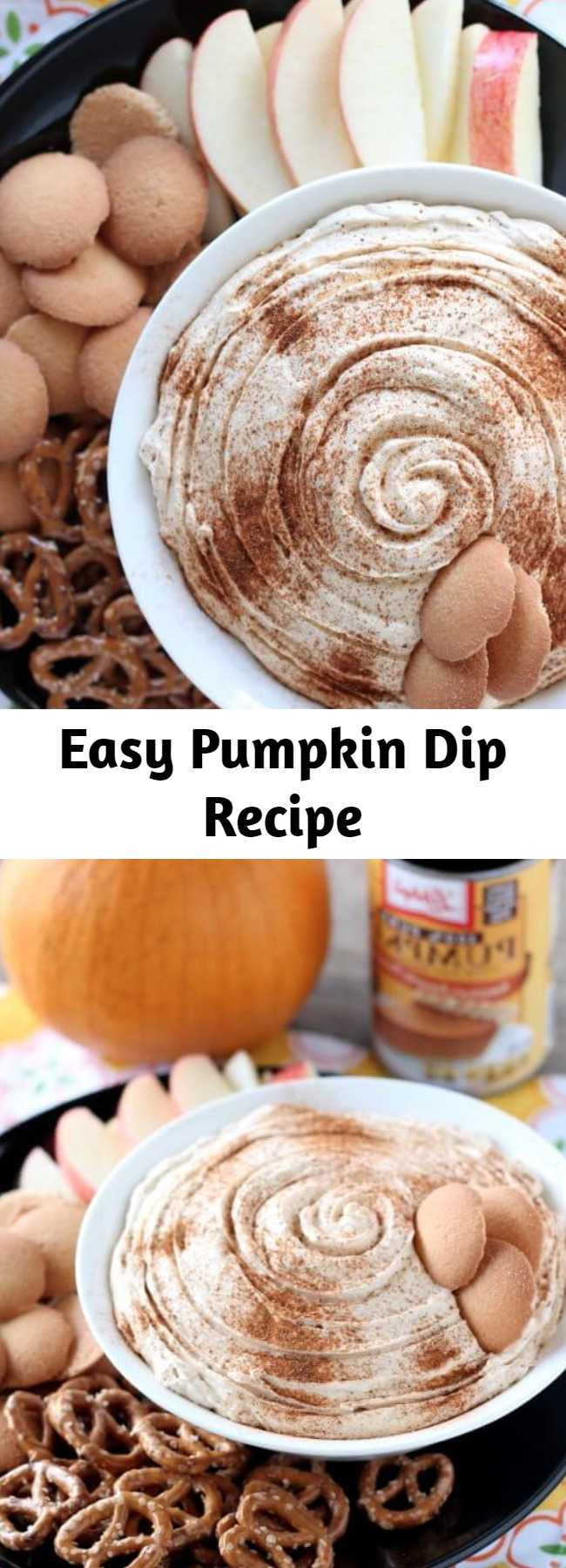 Easy Pumpkin Dip Recipe - This Pumpkin Dip is one everyone can enjoy with their favorite cookie, pretzel, or fruit! Plus, it's no-bake so it's easy!