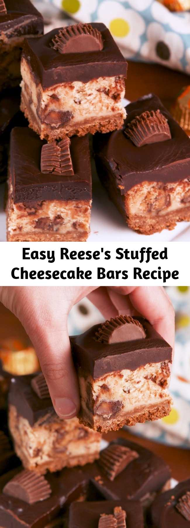 Easy Reese's Stuffed Cheesecake Bars Recipe - No such thing as too much peanut butter. #food #baking #easyrecipe #dessert #ideas