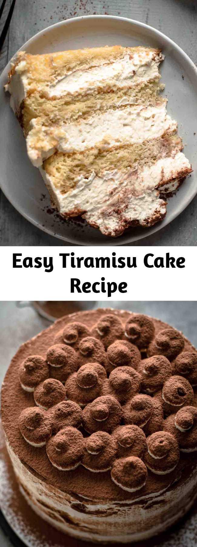 Easy Tiramisu Cake Recipe - If you want to have Tiramisu and cake at the same time, then this Tiramisu Cake is the solution. 5 ingredient genoise cake brushed with strong espresso and filled with irresistibly creamy coffee mascarpone cream. No raw eggs in the frosting. Just 10 ingredients! #tiramisu #tiramisucake #cake #italiandessert #dessert #baking #tiramisucakerecipe