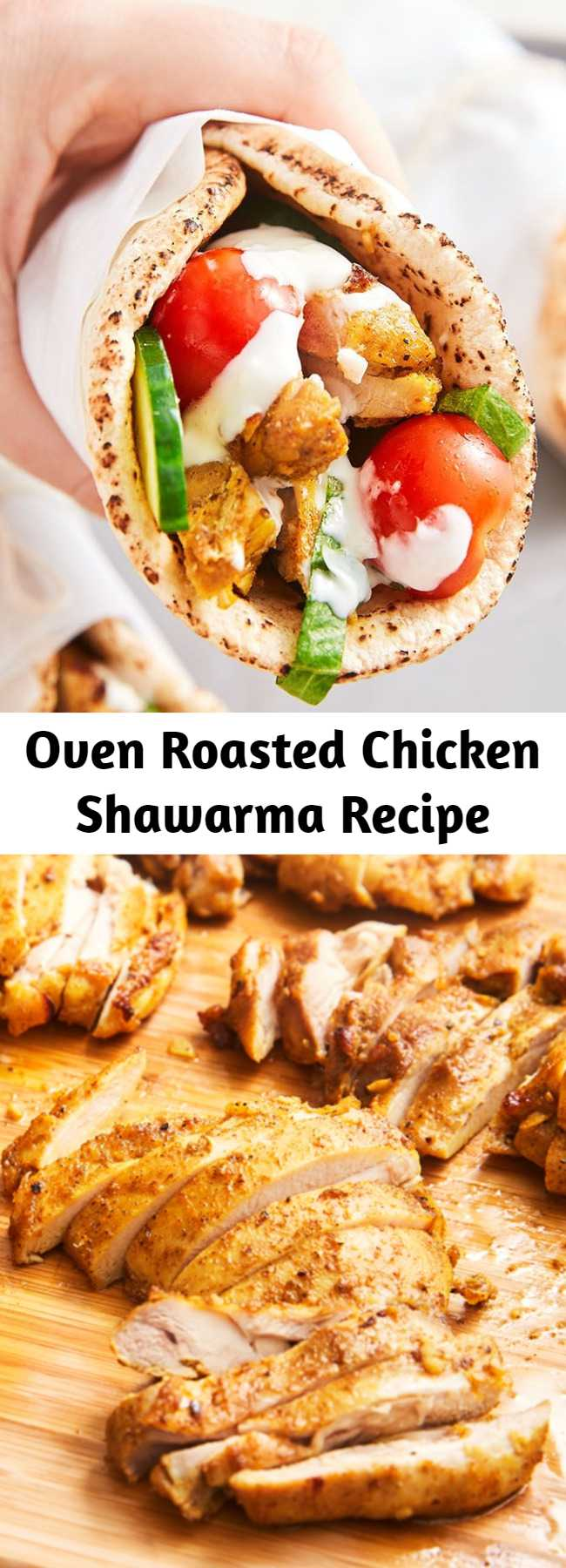 Oven Roasted Chicken Shawarma Recipe - Shawarma refers to the Middle Eastern method cooking where thin slices of meat, most traditionally lamb, are stack on a vertical spit and slowly rotate in front of a fire or other heat source. The outside meat is slowly cooked and then shaved off to serve. It's a common street food and the result is tender, juicy, well spiced meat.