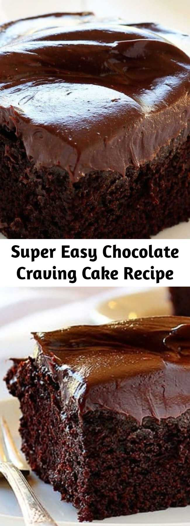 Super Easy Chocolate Craving Cake Recipe - This homemade Valentine treat is one of the best chocolate cake recipes! Chocolate Craving Cake is what dreams are made of - decadent, rich chocolate flavor paired with chocolate frosting. A satisfying dessert without the fuss! Save this Valentine's Day food idea!