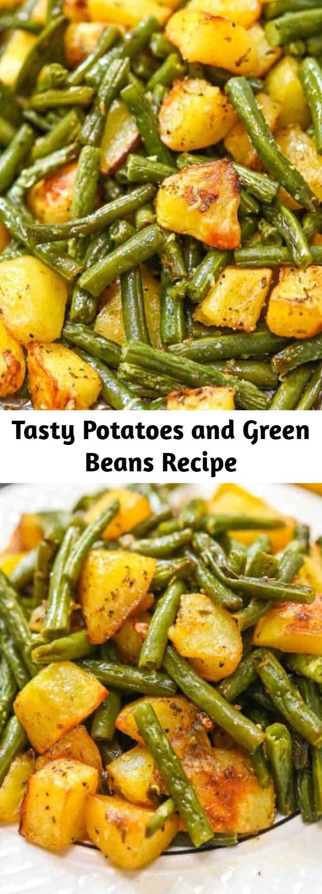Tasty Potatoes and Green Beans Recipe - These Potatoes and Green Beans are a tasty side dish that you'll absolutely love. Made with garlic and flavorful seasonings, this oven-roasted veggie dish is delicious. #vegan #vegetarian #healthyrecipe #thanksgiving #potatoes #greenbeans #glutenfree