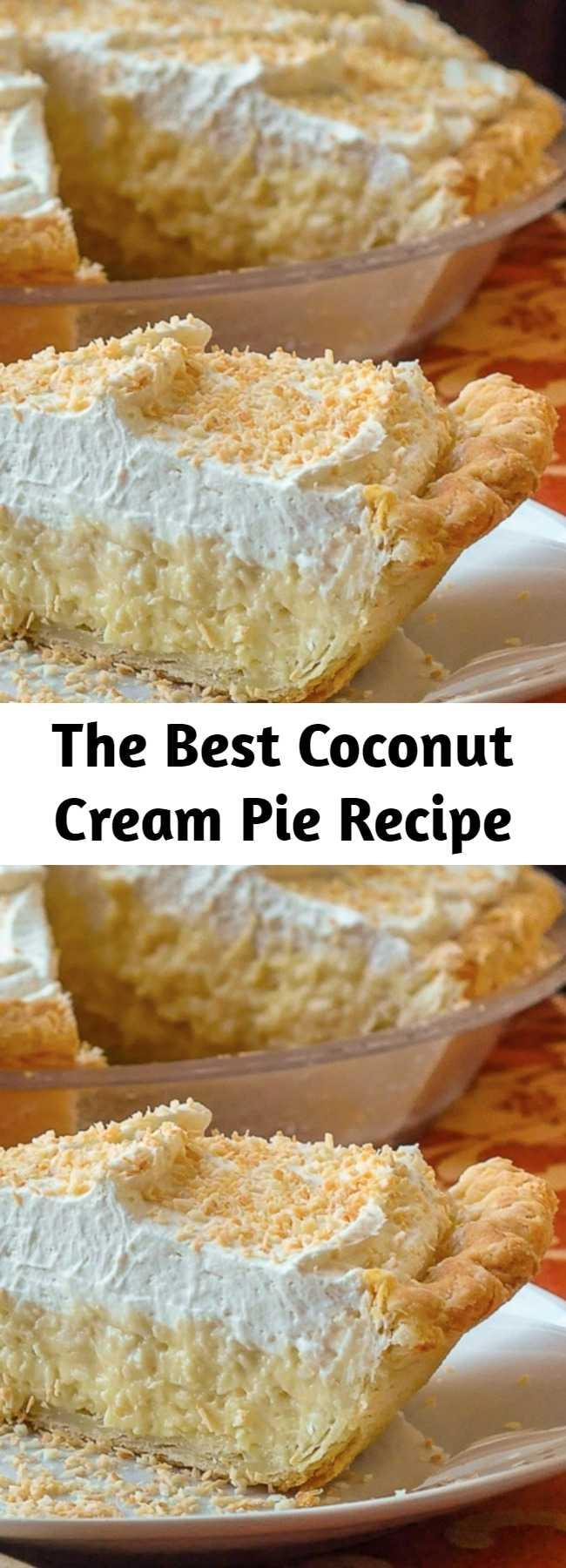 The Best Coconut Cream Pie Recipe - The Absolute Best Coconut Cream Pie. Truly the absolute best! A creamy, old-fashioned coconut cream pie recipe that this avid baker has used for over 30 years. I have never tasted a better recipe.