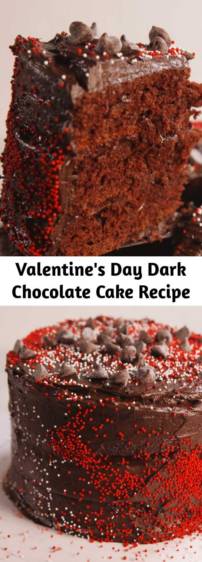 Valentine's Day Dark Chocolate Cake Recipe - Really impress your sweetheart this year.