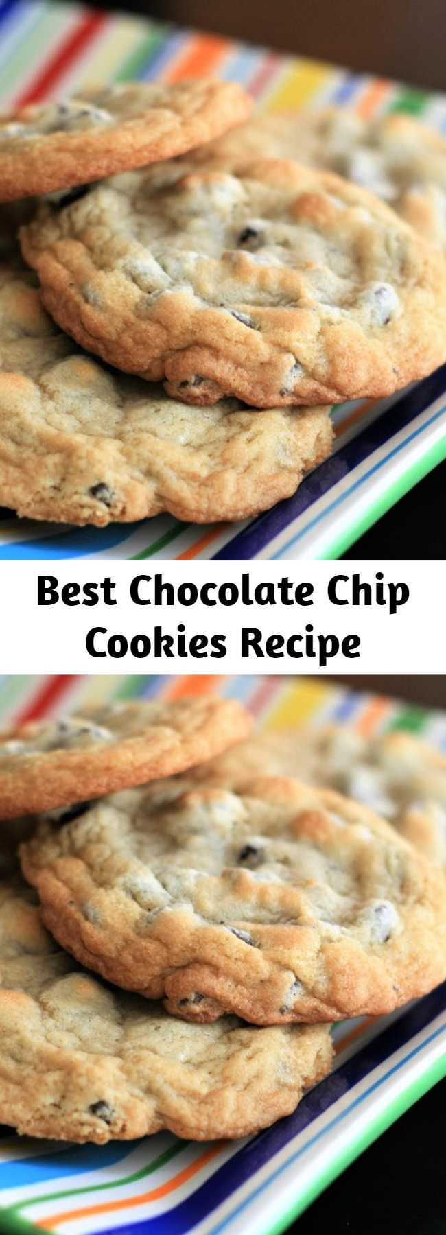 Best Chocolate Chip Cookies Recipe - This is the perfect chocolate chip cookie!! Crispy on the outside and chewy on the inside!!