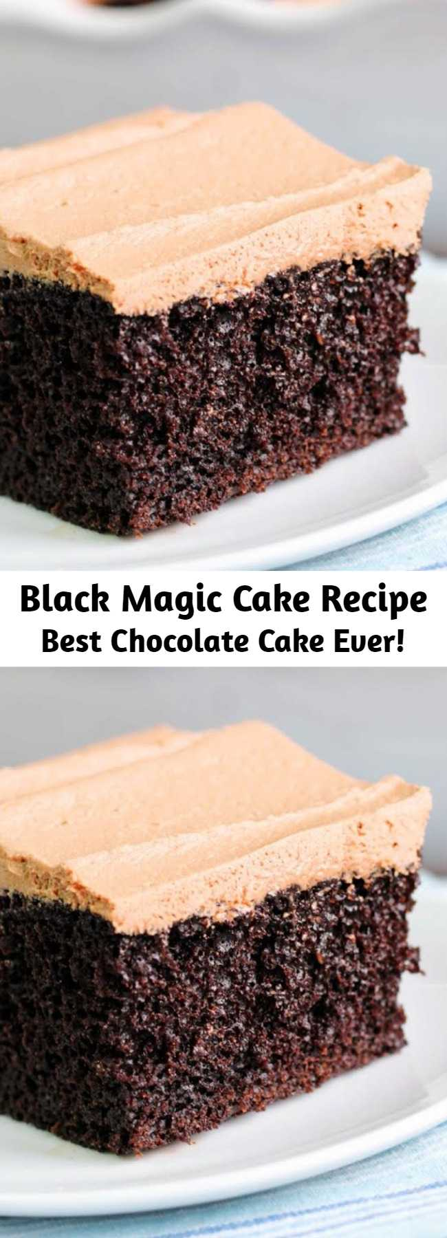 Black Magic Cake Recipe (Best Chocolate Cake Ever!) - It's a chocolate lovers dream. Simple and straightforward, this is one of those recipes that everyone will love. Coffee enhances the chocolate flavor and buttermilk helps make the cake moist. We don't use margarine often for frosting, but this chocolate one is so good it made a believer out of us. It's perfect on top of the chocolaty cake. Be sure to have plenty of milk on hand.