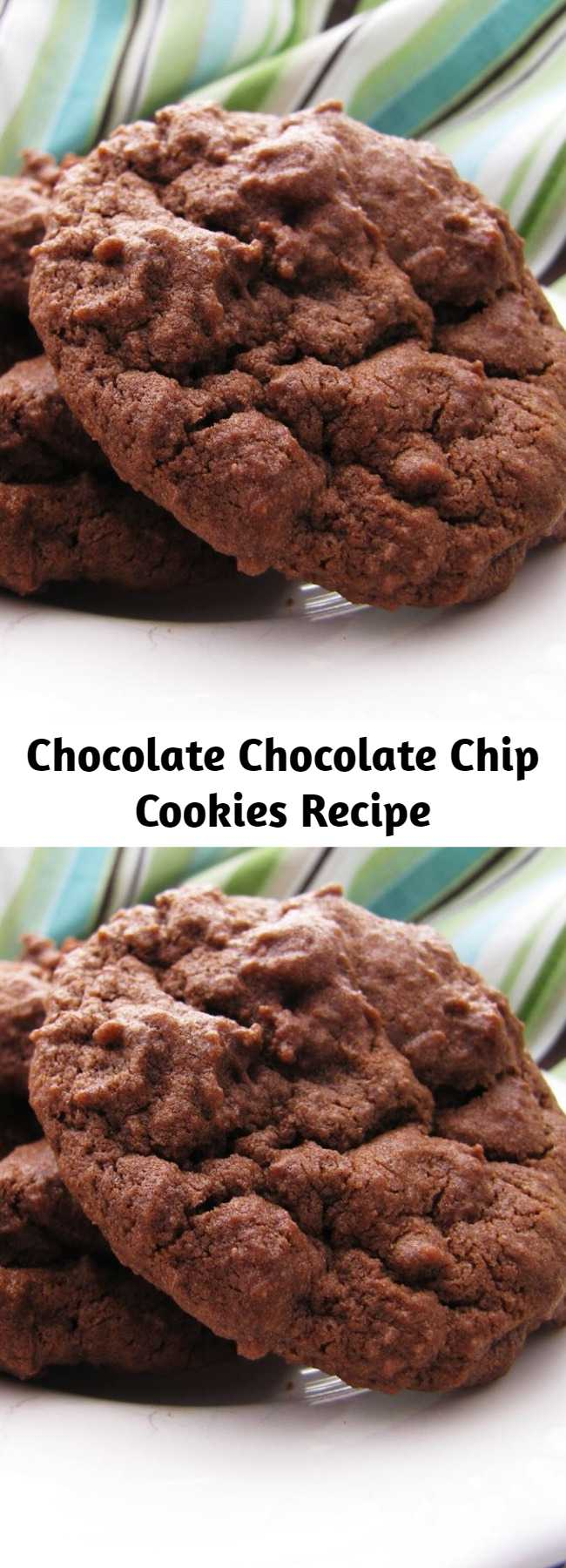 Chocolate Chocolate Chip Cookies Recipe - Deep chocolate flavor, pleasantly (but not overly) sweet, soft texture but not too gooey, perfect height (not flat) and just downright irresistible!