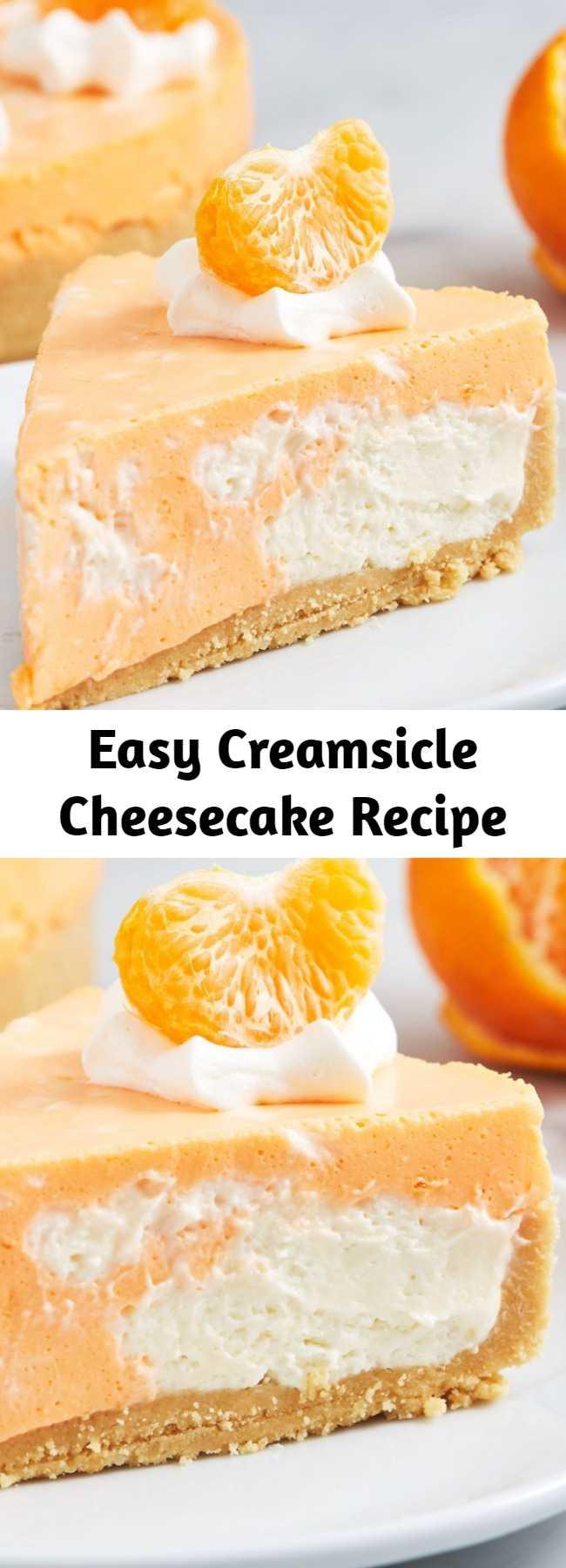 Easy Creamsicle Cheesecake Recipe - This no-bake Creamsicle Cheesecake is perfect for hot summer days.